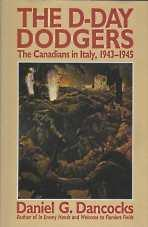 The D-Day Dodgers : the Canadians in Italy, 1943-1945