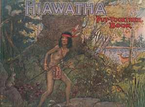 THE STORY OF HIAWATHA : put-together Book