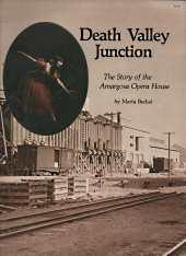 Death Valley Junction : the story of the Amargosa Opera House; Signed By Author.