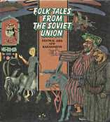 FOLK TALES FROM THE SOVIET UNION: Central Asia and Kazakhstan