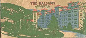 THE BALSAMS; Dixville Notch, New Hampshire