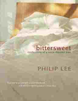 BITTERSWEET, Confessions of a Twice-Married Man: Lee Philip