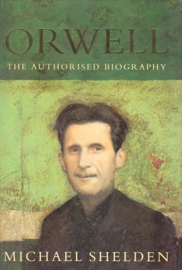 ORWELL : the authorized Biography