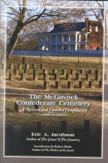 THE MCGAVOCK CONFEDERATE CEMETERY : a revised & updated Compilation