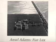 Ansel Adams : Fiat Lux : the premier exhibition of photographs of the University of California