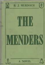 THE MENDERS; Signed By Author