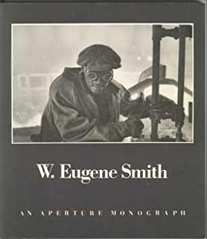 W. EUGENE SMITH; his photographs and Notes