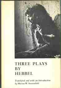 THREE PLAYS BY HEBBEL: Sonnenfeld, Marion W. (trans. by)