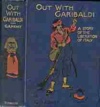 OUT WITH GARIBALDI; A Story of the Liberation of Italy
