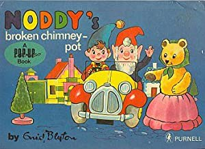 NODDY'S BROKEN CHIMNEY POT, A Pop Up Book