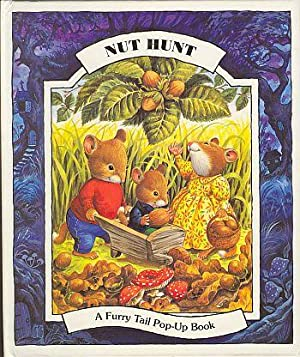 NUT HUNT; A Furry Tail Pop Up Book