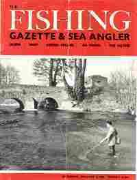 THE FISHING GAZETTE; Jan. 6 to June, 30. 1962, 26 Issues