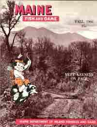 MAINE FISH AND GAME, Fall 1966, Vol. III No.4: Maine. Dept. of Inland Fisheries and Game.