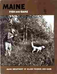 MAINE FISH AND GAME, Fall 1968, Vol. X, No.4: Maine. Dept. of Inland Fisheries and Game.