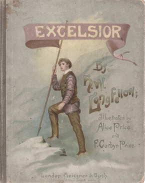 EXCELSIOR!;: Longfellow, Henry Wadsworth;