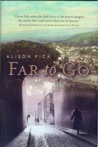 FAR TO GO;: Pick, Alison