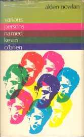 VARIOUS PERSONS NAMED KEVIN O'BRIEN , A Fictional Memoir: Nowlan, Alden