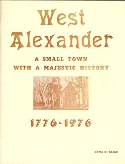 WEST ALEXANDER : a small town with a majestic History 1776-1976