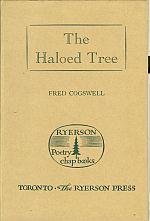 THE HALOED TREE: Cogswell,Fred