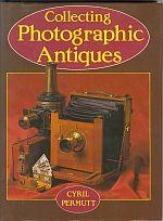 COLLECTING PHOTOGRAPHIC ANTIQUES