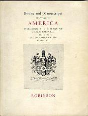 BOOKS AND MANUSCRIPTS RELATING TO AMERICA.INCLUDING THE LIBRARY OF GEORGE GRENVILLE (1712-1770) The...