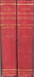 LORD RANDOLPH CHURCHILL; 2 Volumes