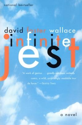 INFINITE JEST; A Novel
