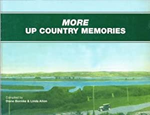 MORE UP COUNTRY MEMORIES; more pictures and: Aiton Linda &