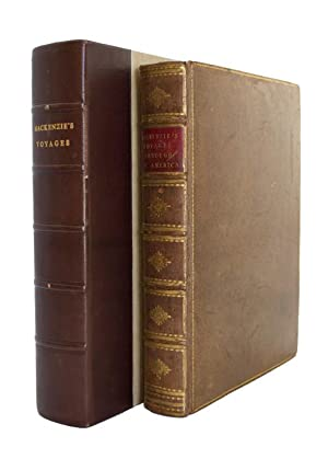 Voyages from Montreal, on the River St.: MACKENZIE, Alexander