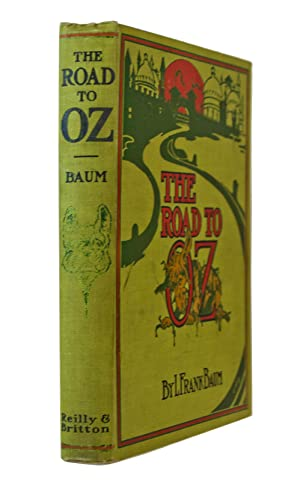 Road to Oz Illustrated by John R.: BAUM, L. Frank