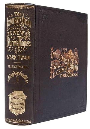 Innocents Abroad, or the New Pilgrims' Progress;: TWAIN, Mark