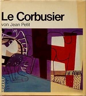 Le Corbusier von Jean Petit,: Corbusier Le /