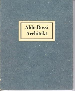 Aldo Rossi Architekt. Ausgabe Berlinische Galerie, (AS: Rossi, Aldo