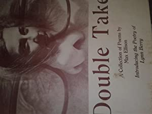DOUBLE TAKE: A COLLECTION OF POEMS BY: Lynn Berry and