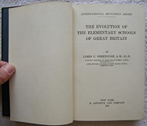 The Evolution of The Elementary Schools of Great Britian [Hardcover, 1903] James C Greenough