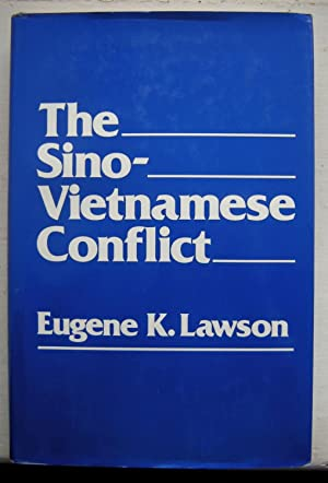 Sino-Vietnamese Conflict (Praeger special studies) [Oct 01,: Lawson, Eugene K.