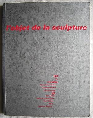 L'Objet de la sculpture: B& B& J,