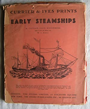 EARLY STEAMSHIPS CURRIER & IVES PRINTS NO.4 [Hardcover, 1933] Riesenberg, F.