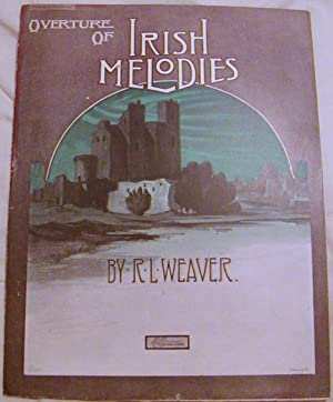 Overture of Irish Melodies: R.L. Weaver