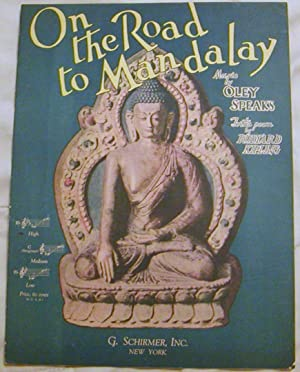 On the Road to Mandalay: Oley Speaks,Music &
