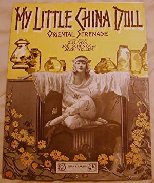 My Little China Doll: Gus Van,Joe Schenck and Jack Yellen