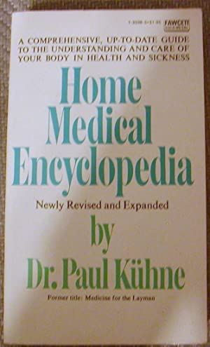 Home Medical Encyclopedia: Dr. Paul Kuhne