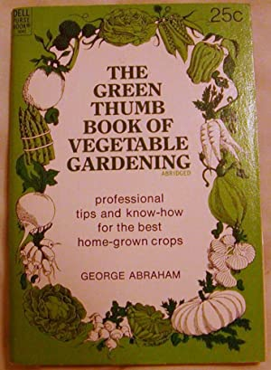 The Green Thumb Book of Vegetable Gardening