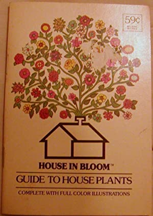 House in Bloom Guide to House Plants