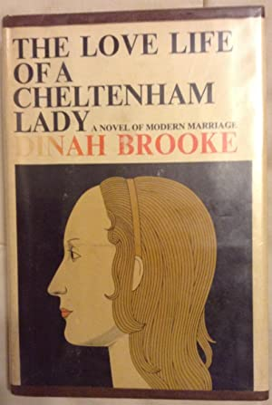 The Love Life of a Cheltenham Lady: Dinah Brooke