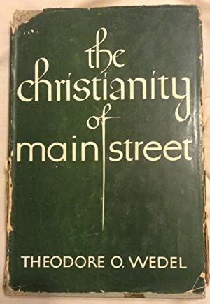 The Christianity of Main Street: Theodore O. Wedel
