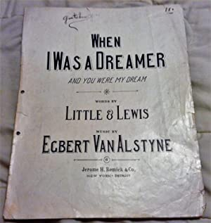 When I Was a Dreamer and You: Little and Lewis