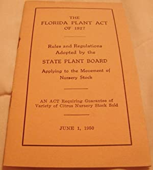 The Florida Plant Act of 1927