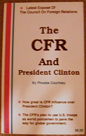 The CFR and President CLinton