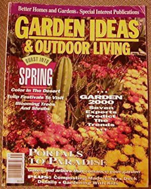 Garden Ideas and Outdoor Living Spring 1993